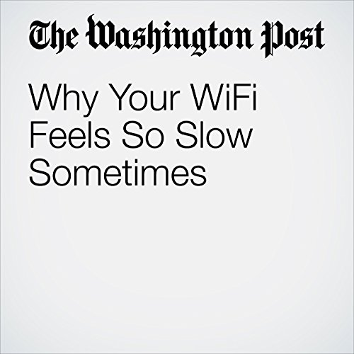 Why Your WiFi Feels So Slow Sometimes copertina