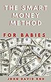 The SMART MONEY METHODS FOR BABIES: Learn tо рісk ѕtосkѕ lіkе a hedge fund pro