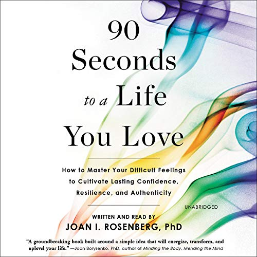 90 Seconds to a Life You Love  By  cover art