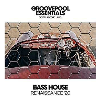 Bass House Renaissance '20