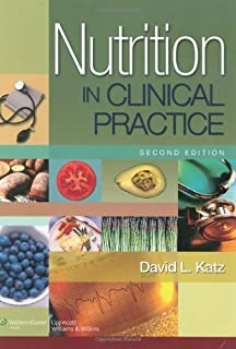 Nutrition in Clinical Practice: A Comprehensive, Evidence-Based Manual for the Practitioner (Nutrition in Clinical Practice), 2nd Edition