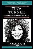 Tina Turner Inspirational Coloring Book (Tina Turner Books)