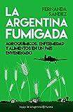 La Argentina fumigada