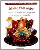 When I Feel Angry (Way I Feel)