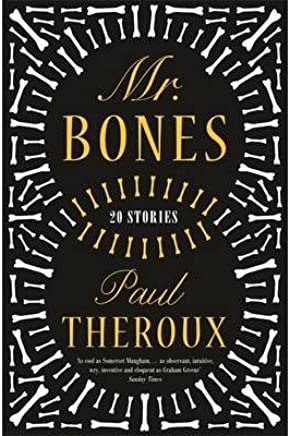 [(Mr Bones)] [ By (author) Paul Theroux ] [November, 2014]