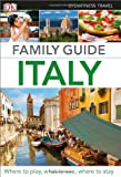 Family Guide Italy (Eyewitness Travel Family Guide) (Paperback)
