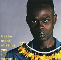 Missing You (Mi Yeewnii) by Baaba Maal (2001-06-05)