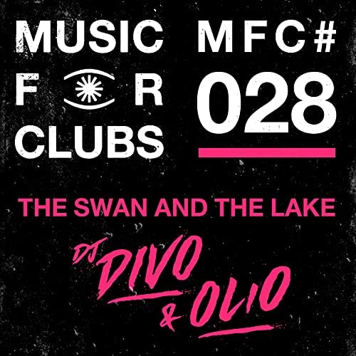 The Swan & The Lake, DJ DIVO & Olio