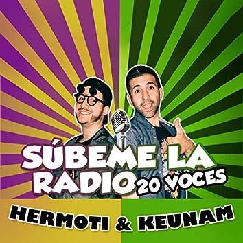 Súbeme la Radio (20 Voces)