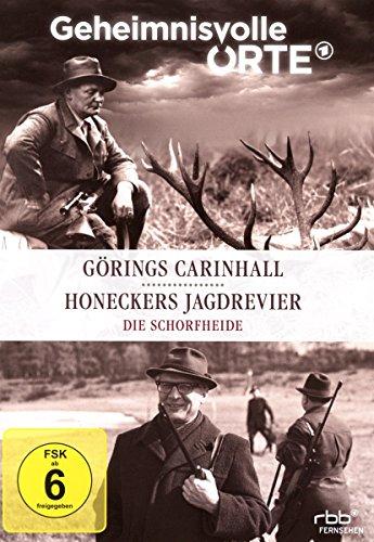 Die Schorfheide: Görings Carinhall und Honeckers Jagdrevier