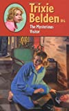 The Mysterious Visitor (Trixie Belden S.)