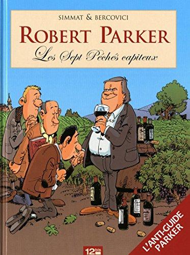 Robert Parker : Les Sept Péchés capiteux