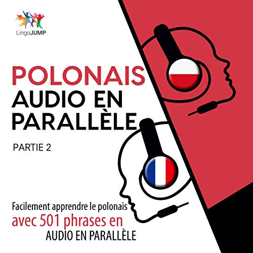 Polonais audio en parallèle - Facilement apprendre le polonais avec 501 phrases en audio en parallèle - Partie 2 Titelbild