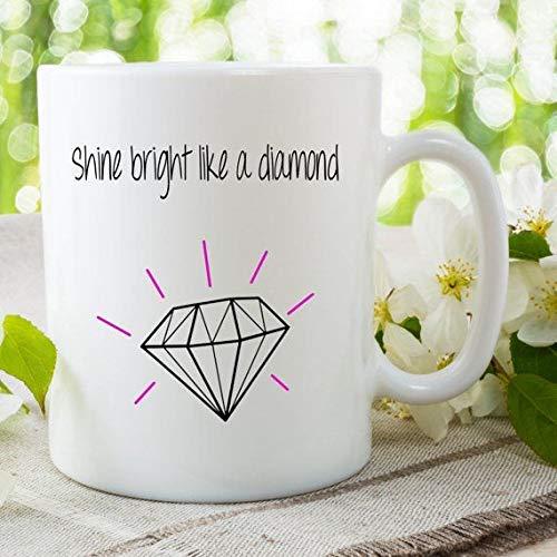 Brillo brillante como una taza de diamantes Taza de café Taza de cerámica, regalo de taza Taza de Rihanna Regalo para amigo Mejor amigo Taza Cumpleaños Navidad Taza de cerámica -