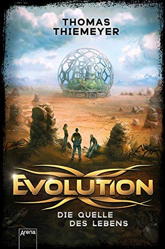 Evolution (3). Die Quelle des Lebens (Evolution-Trilogie)