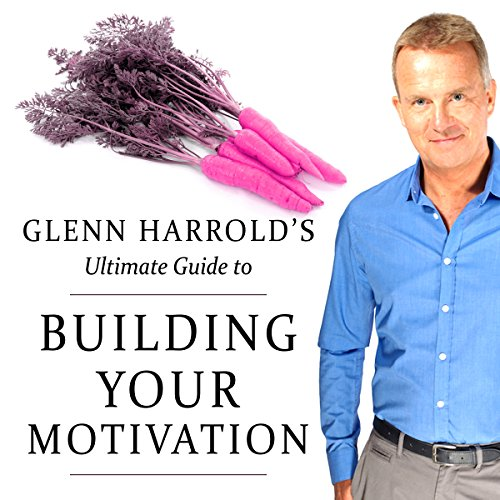 Building Your Motivation audiobook cover art