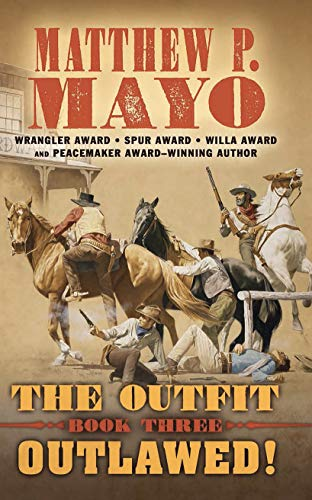 The Outfit: Outlawed! (Thorndike Large Print Western: The Outfit, Band 3)