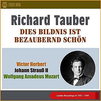 Dies Bildnis Ist Bezaubernd Schön (London Recordings of 1937 & 1939)