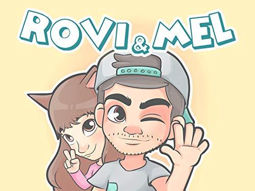 Rovi & Mel