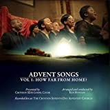 Advent Songs - Volume 1: How Far From Home?