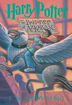 [J.K. Rowling]のHarry Potter and the Prisoner of Azkaban (Harry Potter, Book 3)