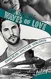 Waves of Love - Sam & Dean: Haltlos verloren: Roman