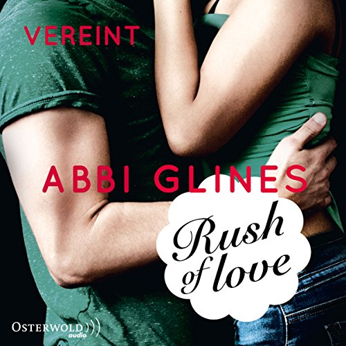 Rush of Love - Vereint Titelbild