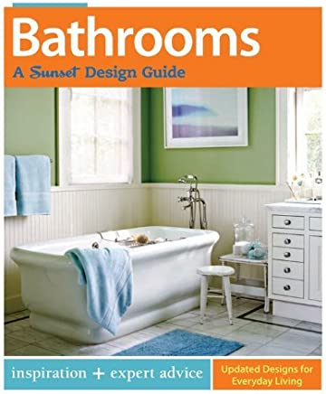 Bathrooms (Sunset Design Guides) by Bridget Biscotti Bradley (2013-01-15)