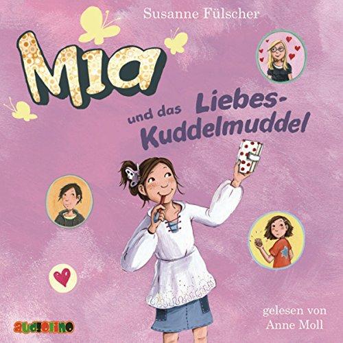 Mia und das Liebeskuddelmuddel (Mia 4) Titelbild
