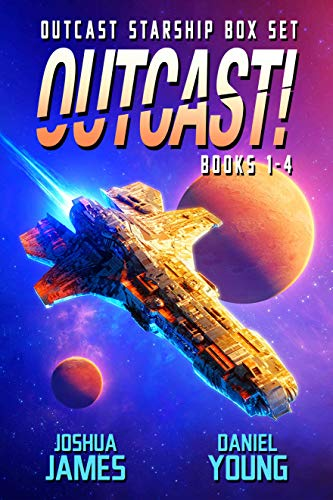 Outcast Starship Box Set: Books 1-4: Annihilation, Vengeance, Deception, Damnation Kindle Edition by Joshua James  (Author), Daniel Young  (Author)