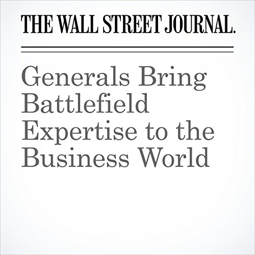 Generals Bring Battlefield Expertise to the Business World copertina