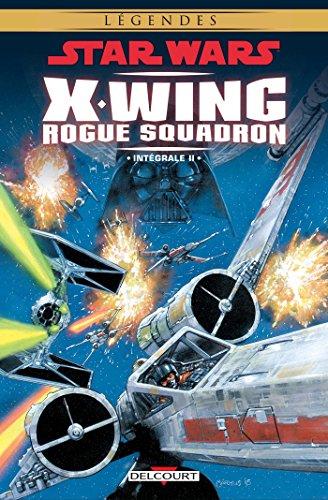 Star Wars - X-Wing Rogue Squadron - Intégrale II