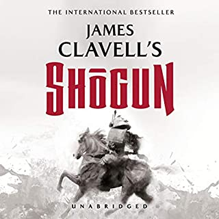 Shogun     The Epic Novel of Japan: The Asian Saga, Book 1              Written by:                                                                                                                                 James Clavell                               Narrated by:                                                                                                                                 Ralph Lister                      Length: 53 hrs and 33 mins     112 ratings     Overall 4.7