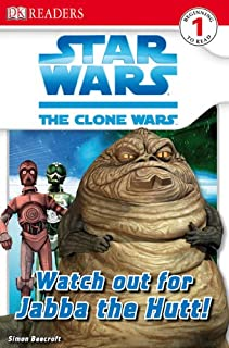 Watch Out For Jabba The Hut (Turtleback School & Library Binding Edition) (Dk Readers Level 1: Star Wars: the Clone Wars)