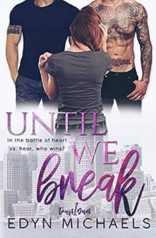 Until We Break (Trust Duet Book 1) by [Edyn Michaels]