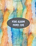 """Fire Alarm Panel Log: Fire Incident & Prevention Reference Guide Log Book, Blank Fire Alarm Inspection Service Notebook Journal, Safety Register Logbook 8.5""""x11"""" 120 pages (Fire alarm logbooks)"""