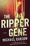 The Ripper Gene: A Novel