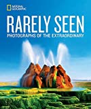 National Geographic Rarely Seen: Photographs of...
