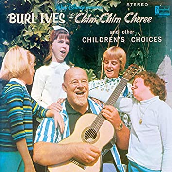 Burl Ives Chim Chim Cheree and Other Children's Choices