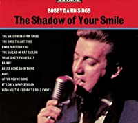 Sings the Shadow of Your Smile