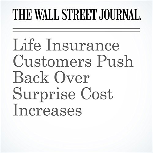 Life Insurance Customers Push Back Over Surprise Cost Increases cover art