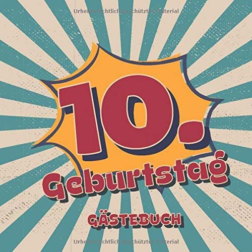 10. Geburtstag Gästebuch: Retro Style Geburtstags Party Gäste Buch für Familie und Freunde um...