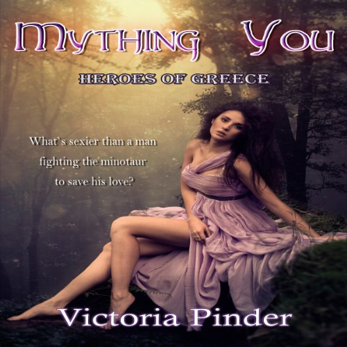 Mything You: Heroes of Greece audiobook cover art