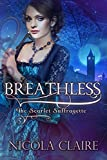 Breathless (Scarlet Suffragette, Book 2): A Victorian Historical Romantic Suspense Series