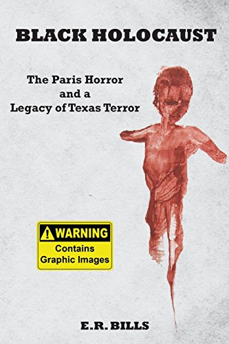 Black Holocaust: The Paris Horror and a Legacy of Texas Terror