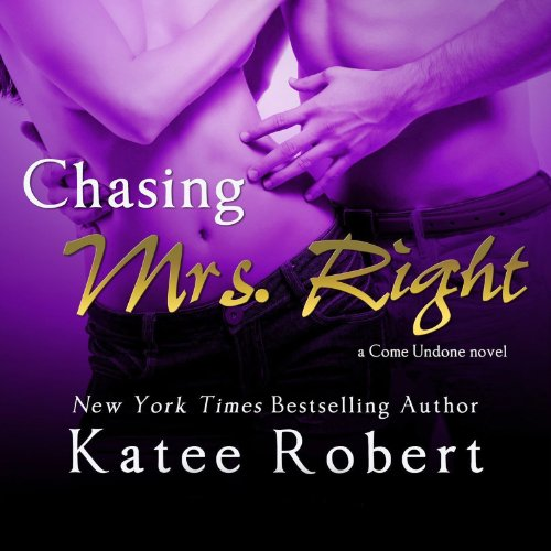 Chasing Mrs. Right audiobook cover art