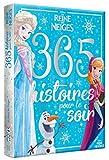 LA REINE DES NEIGES - 365 Histoires Pour le Soir - Disney