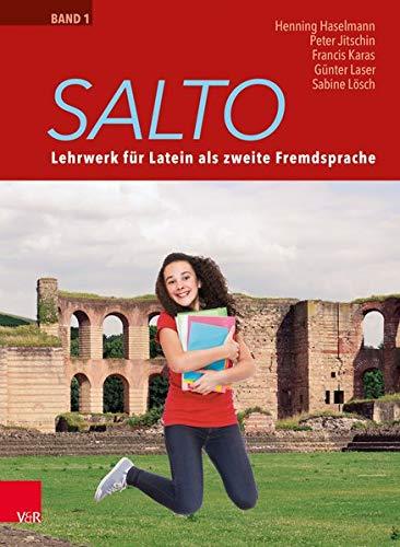 Salto 1: Lehrwerk für Latein als zweite Fremdsprache