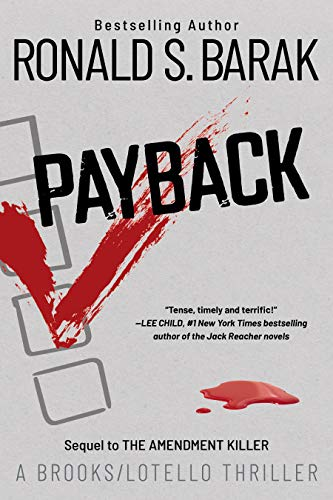 Payback (Brooks/Lotello Thriller Book 3)