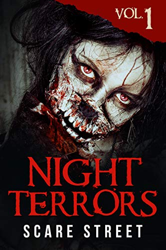 Night Terrors Vol. 1: Short Horror Stories Anthology by Scare Street